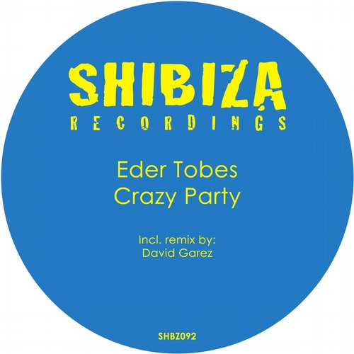 Eder Tobes - Crazy Party [SHBZ092]
